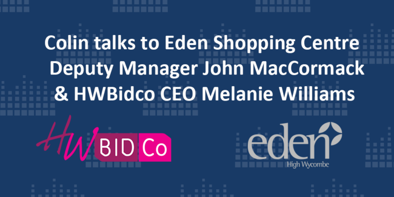 Colin talks to the Eden Shopping Centre and HWBidco about Social Distancing in the town centre