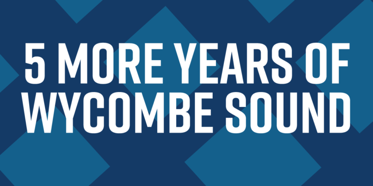 Five More Years of Wycombe Sound
