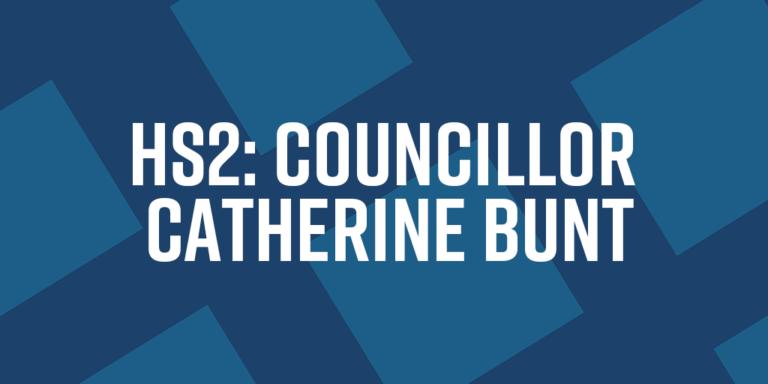 HS2: Councillor Catherine Bunt